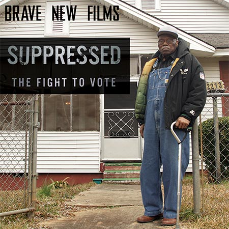 Supressed: The Fight to Vote